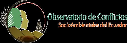 Observatorio de Conflictos Socioambientales del Ecuador